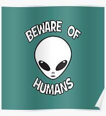 Beware of Humans Poster