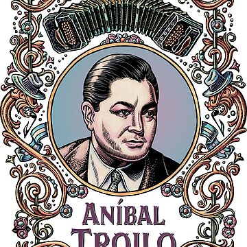 Anibal Troilo by LisaHaney