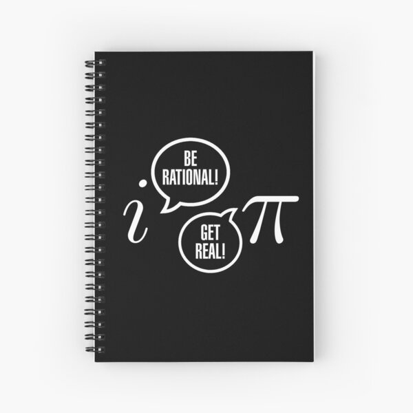 Be Rational! Spiral Notebook