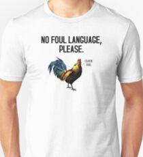 No Foul Language Fowl T-Shirt