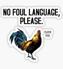 No Foul Language Fowl Sticker