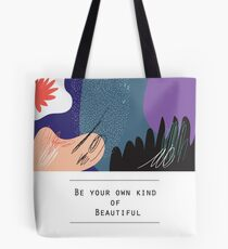 Be your own kind of BEAUTIFUL (white) Tote Bag