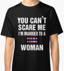 Married To a Thai woman quote and More  Classic T-Shirt