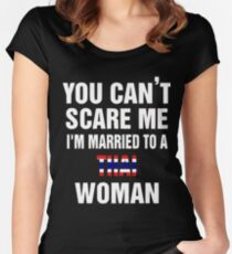 Married To a Thai woman quote and More  Women's Fitted Scoop T-Shirt