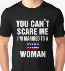 Married To a Thai woman quote and More  Unisex T-Shirt