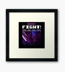 Ready? - Fight! Framed Print