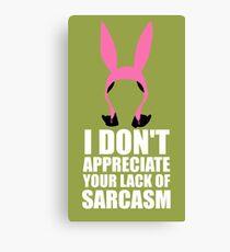 Louise + Sarcasm  Canvas Print