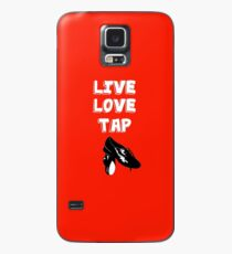 Tap Dancing Funny Design - Live Love Tap  Case/Skin for Samsung Galaxy