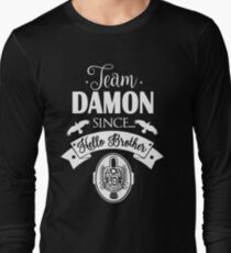 Team Damon Since Hello Brother. Long Sleeve T-Shirt