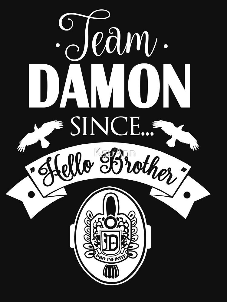 Team Damon Since Hello Brother. Damon Salvatore. TVD. | Unisex T-Shirt