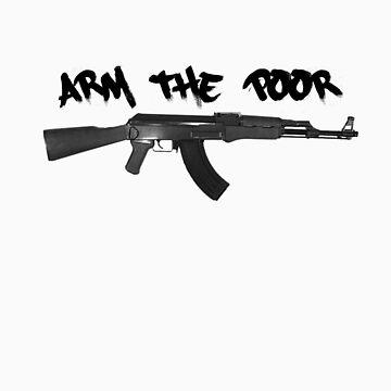 Arm the poor by killerbeez
