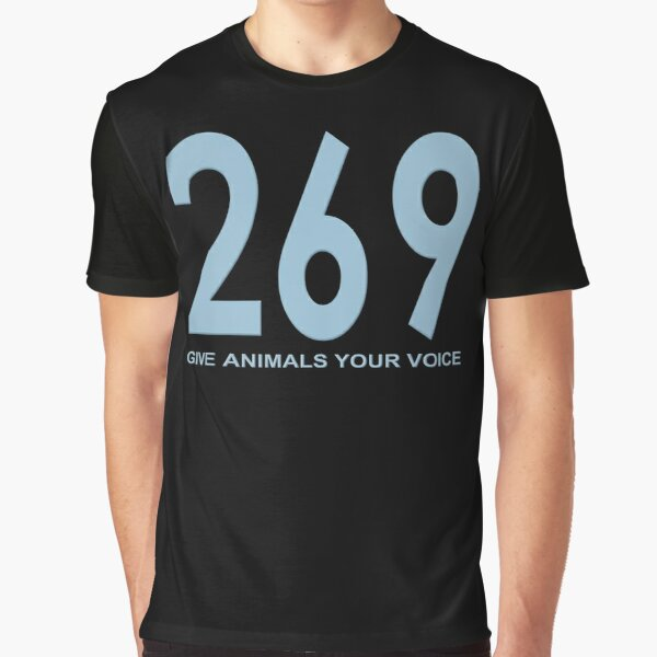 269 - give animals your voice Grafik T-Shirt