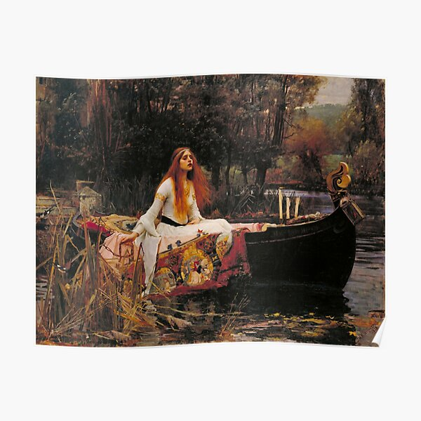 The Lady of Shallot - John William Waterhouse  Poster
