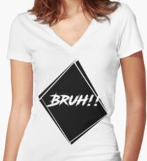 BRUH! Women's Fitted V-Neck T-Shirt