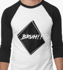 BRUH! Men's Baseball ¾ T-Shirt