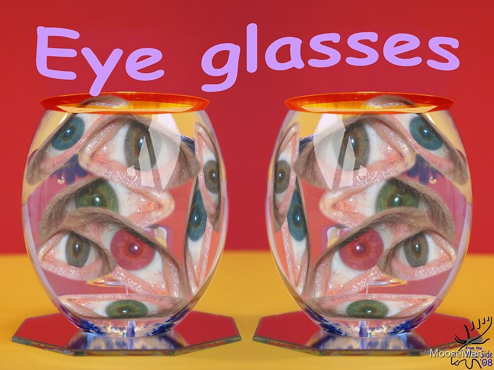 Eye glasses by MooseMan