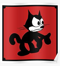 Felix the Cat Fed up Poster