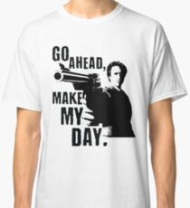 Sudden Impact - Go Ahead, Make My Day Classic T-Shirt