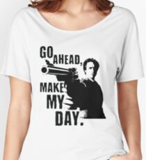 Sudden Impact - Go Ahead, Make My Day Women's Relaxed Fit T-Shirt