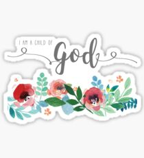 I Am A Child of God Watercolor Flowers LDS Mormon Christian Graphic Art Design Sticker