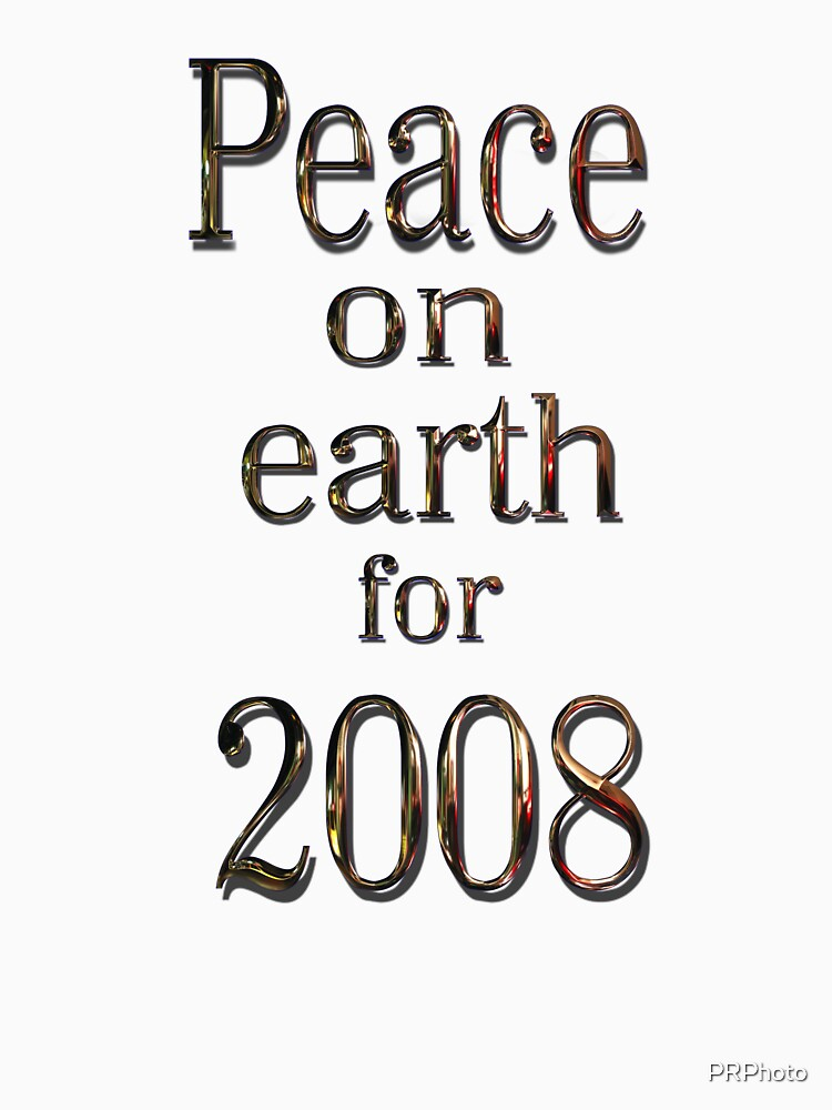 peace for 2008 by PRPhoto