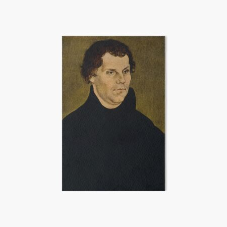 Martin Luther Painting Art Board Print