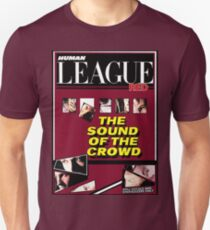 Human League The sound of the crowd  Unisex T-Shirt