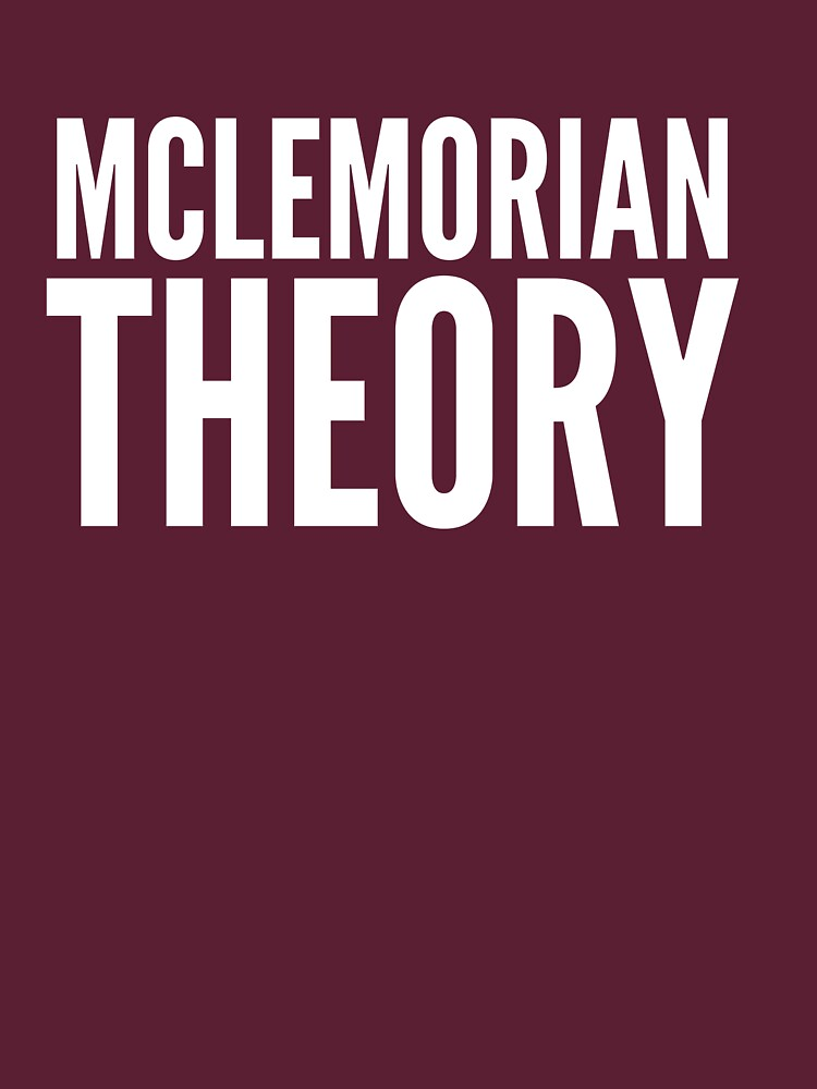 Mclemorian Theory - Classic White by tees4gees