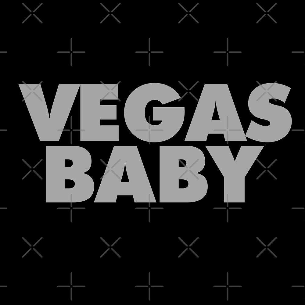 VEGAS BABY by themarvdesigns