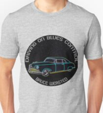 Driving On Blues Control Unisex T-Shirt