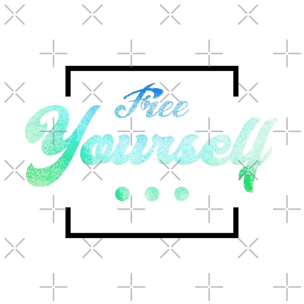 Free Yourself 2  by Daniel Ward