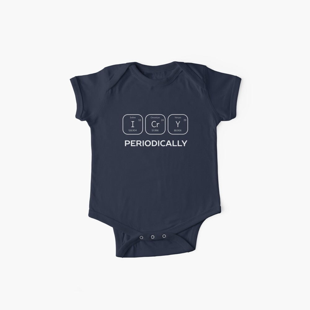 Funny Science Chemistry Pun  Baby One-Pieces
