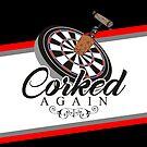 Corked Again Darts Team by mydartshirts