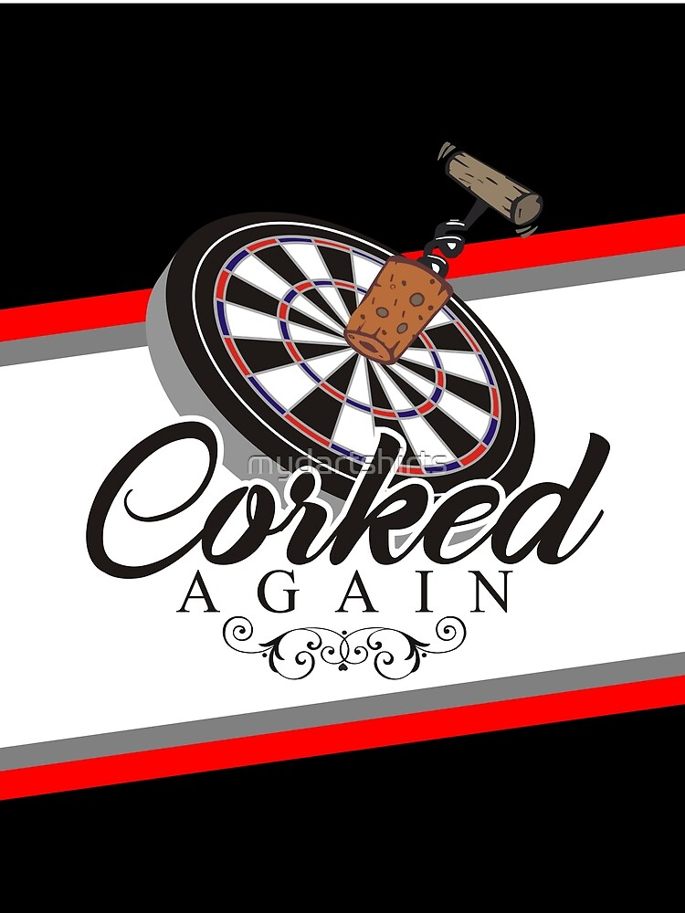 Corked Again Darts Team by mydartshirts
