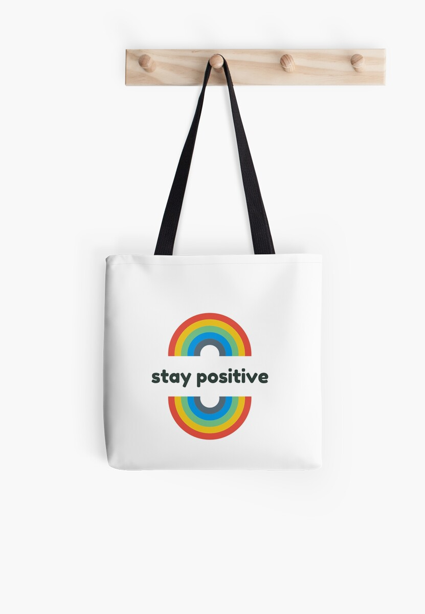 STAY POSITIVE RAINBOW by IdeasForArtists