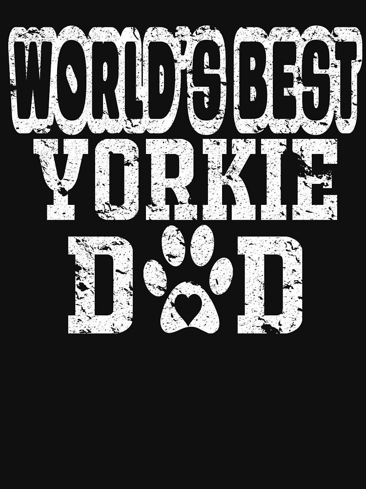 World's Best Yorkie Dad Dog Lover Distressed by matt76c