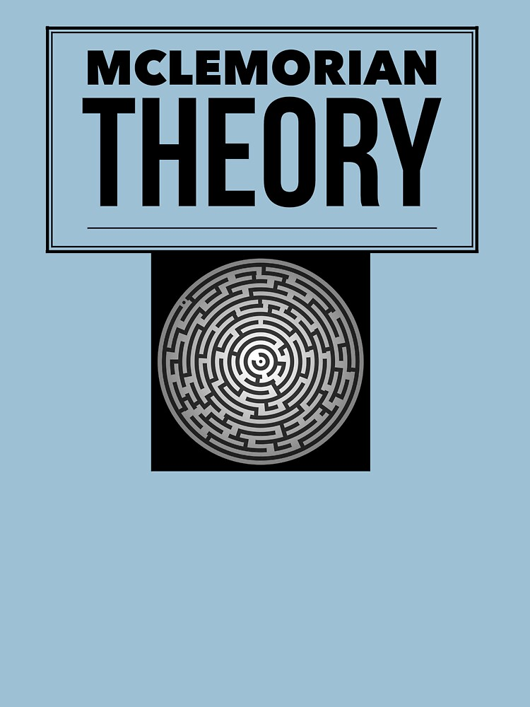 Mclemorian Theory- The Maze is Alive by tees4gees