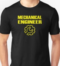 Mechanical Engineer Unisex T-Shirt