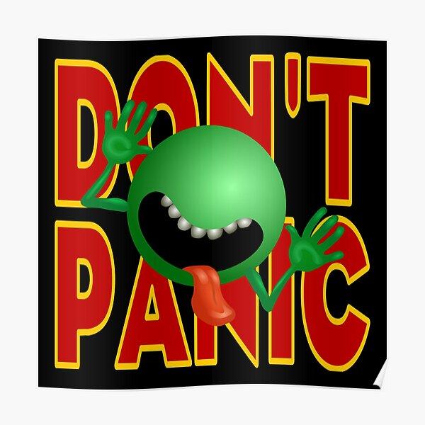 DON'T PANIC Poster