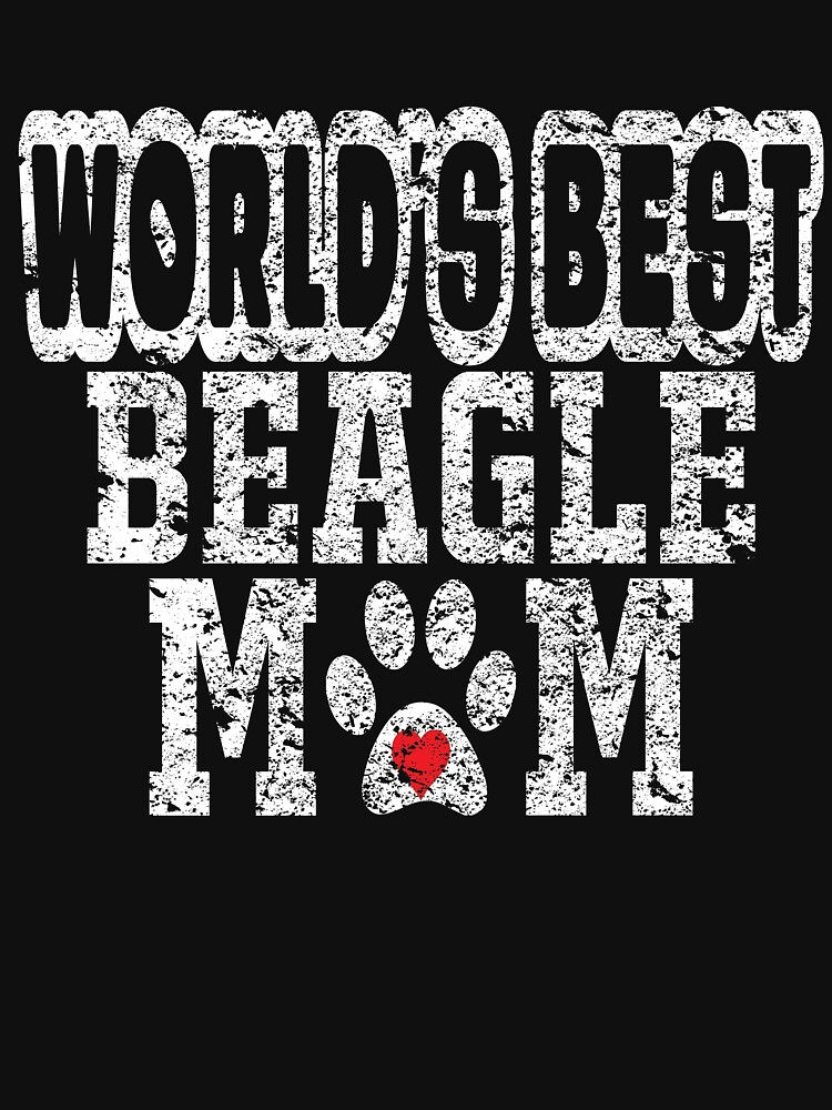 World's Best Beagle Mom Dog Lover Distressed by matt76c