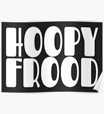 Hoopy Frood Poster