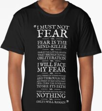 Litany Against Fear Long T-Shirt