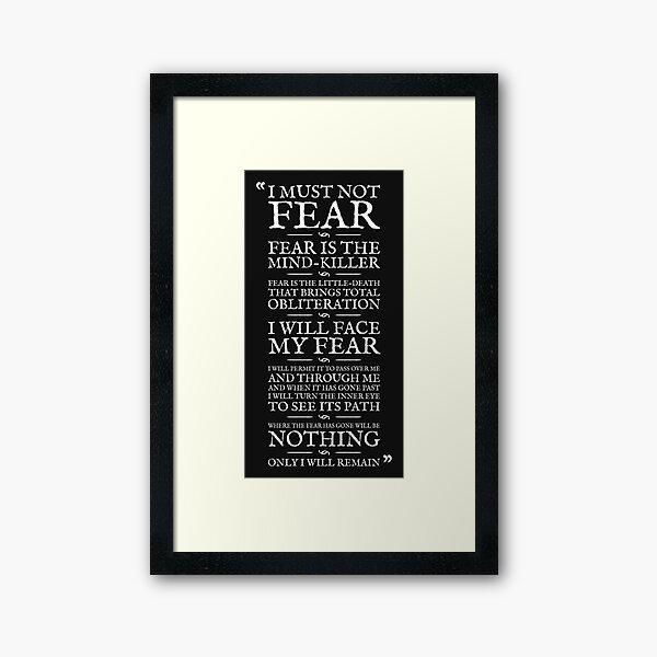 Litany Against Fear Framed Art Print