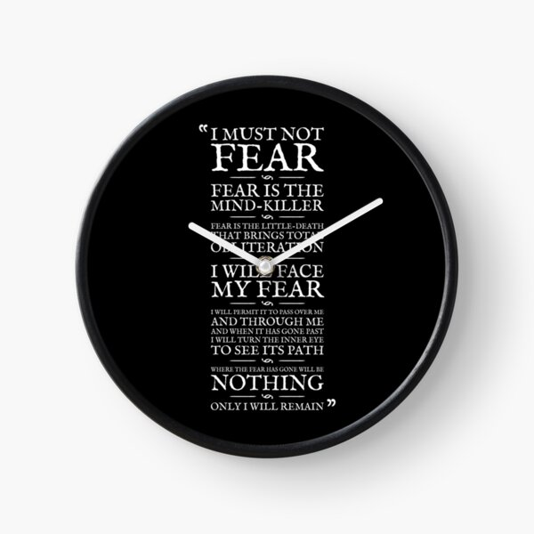 Litany Against Fear Clock
