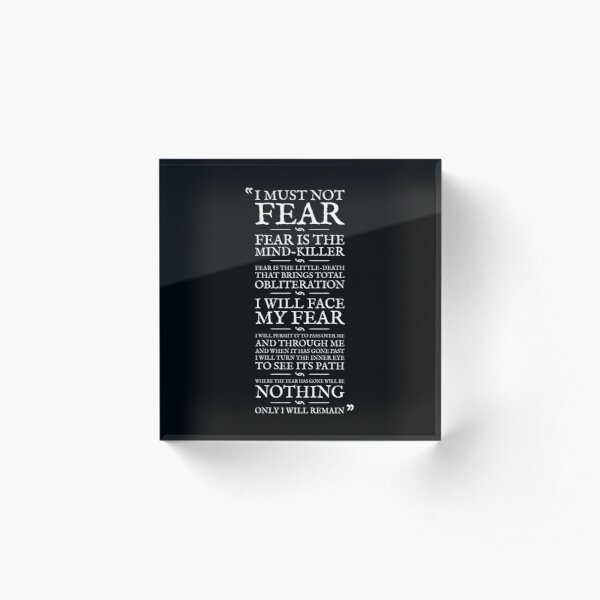 Litany Against Fear Acrylic Block