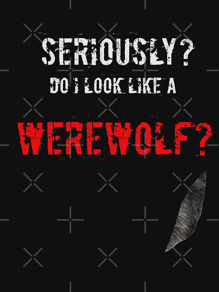 DO I LOOK LIKE A WEREWOLF? by bev100