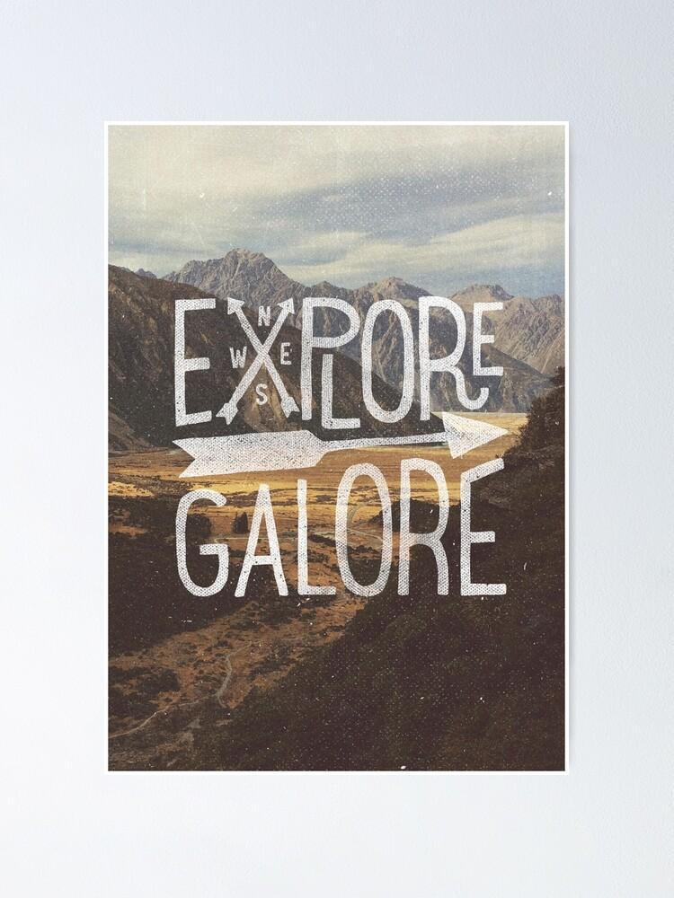 Alternate view of Explore Galore Poster