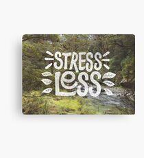Stress Less Canvas Print