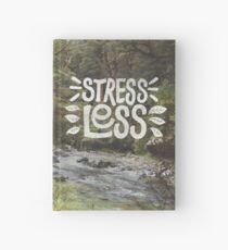 Stress Less Hardcover Journal