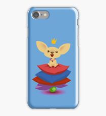 Chihuahua princess and the pea. iPhone Case/Skin